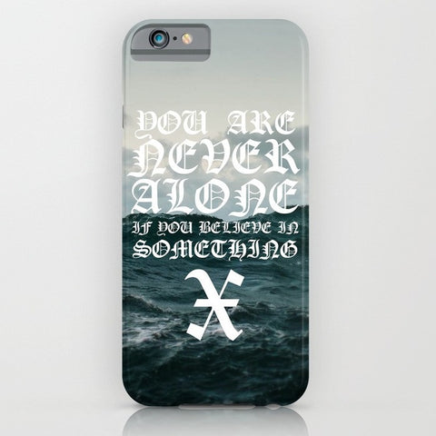 Believe In Something Phone Case