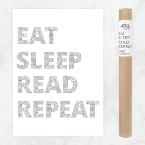 Eat, Read, Sleep, Repeat Coloring Poster