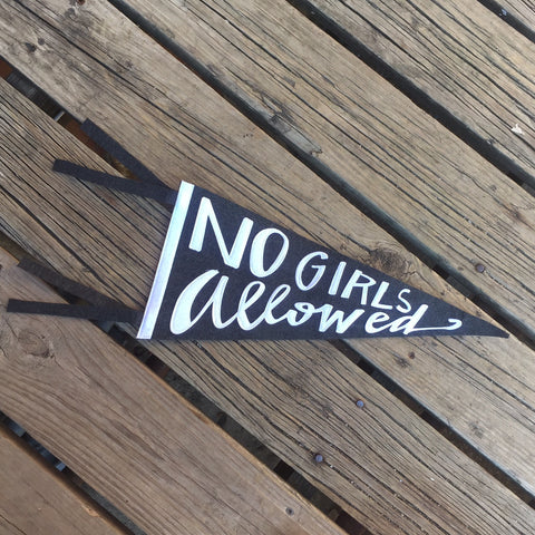 no girls allowed pennant banner