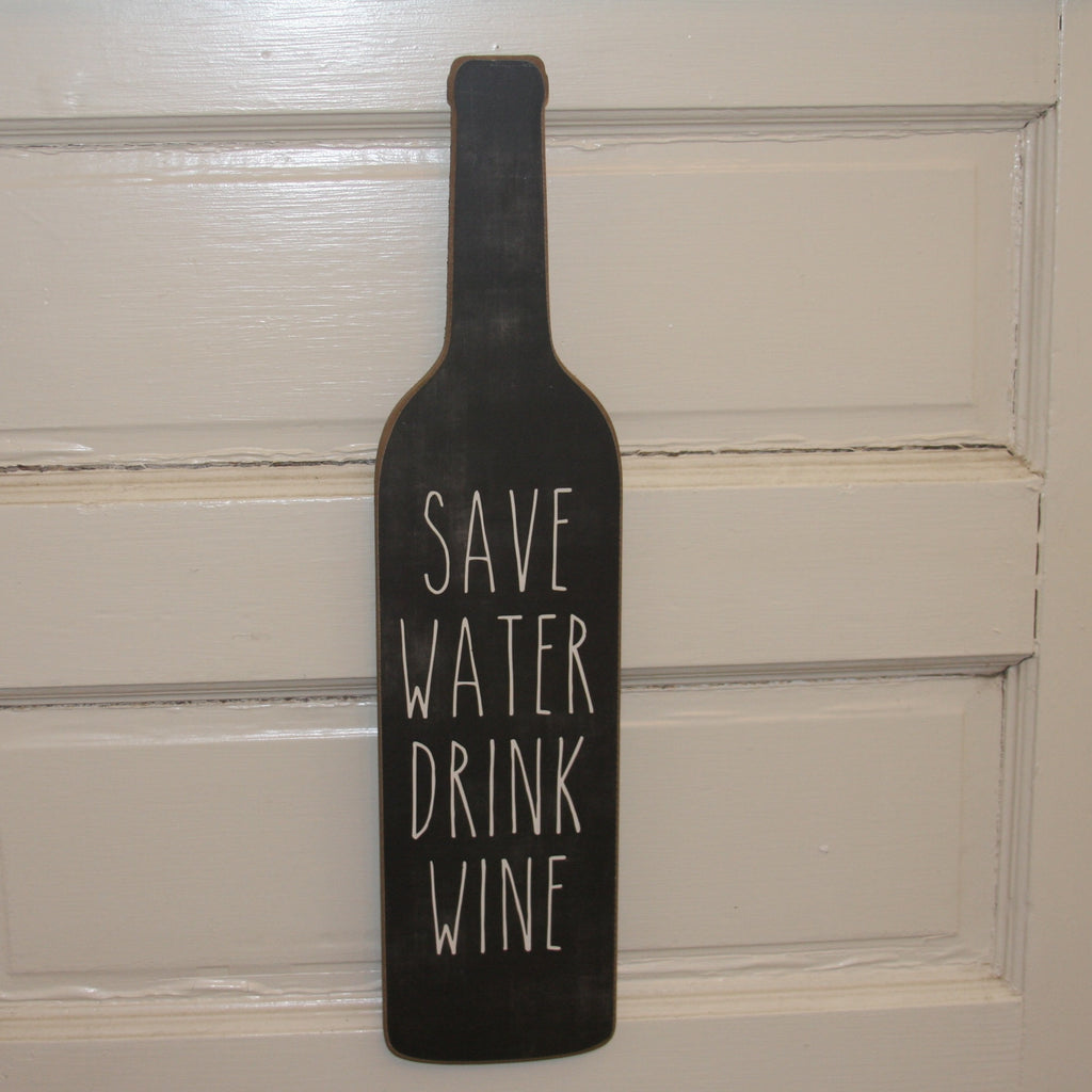 save water, drink wine wooden sign