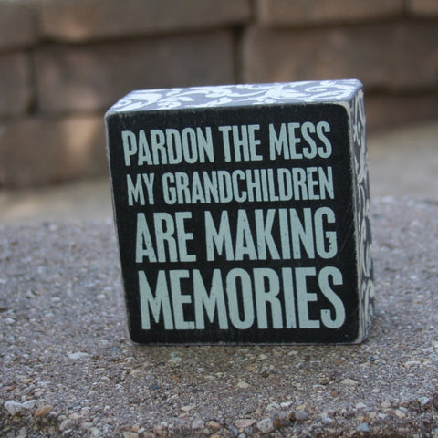 pardon the mess box sign (grandchildren)