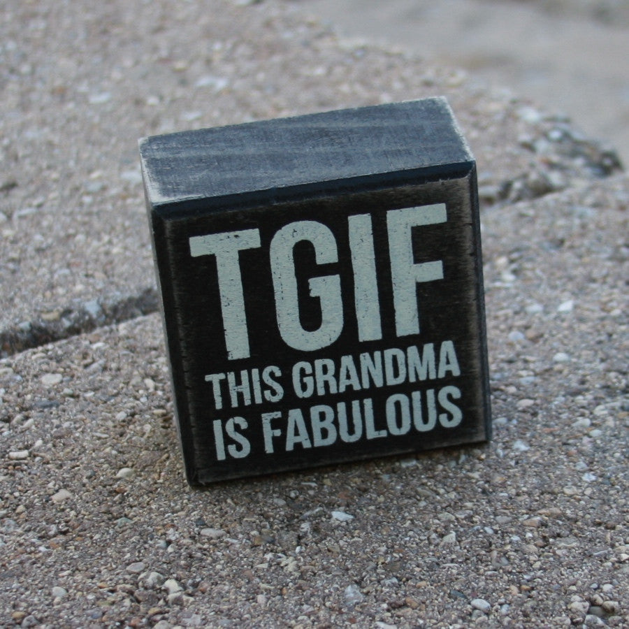 tgif: this grandma is fabulous box sign