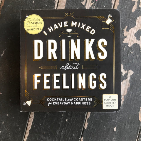 I Have Mixed Drinks About Feelings Pop Out Coaster Book