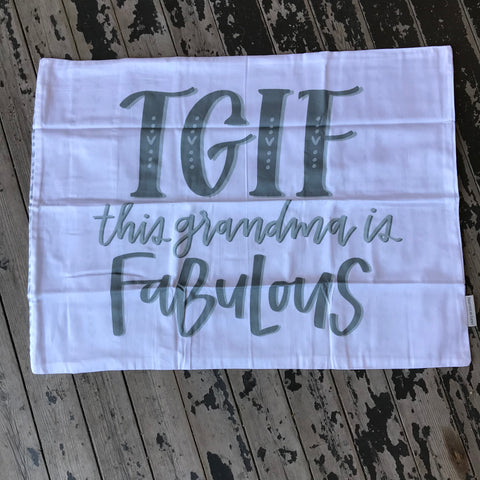 TGIF: This Grandma Is Fabulous Pillowcase