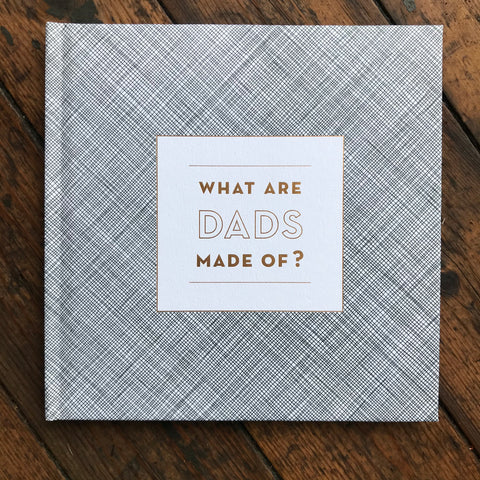 What Are Dads Made Of? Book