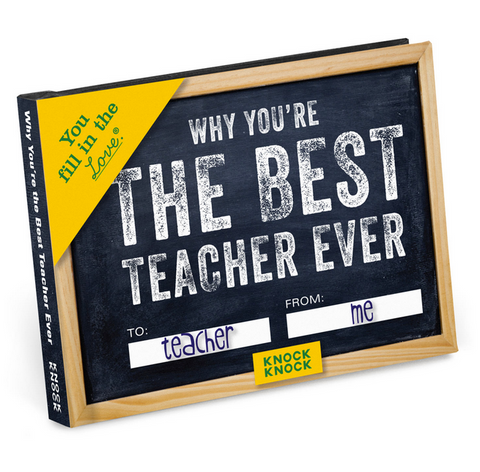 Why You're the Best Teacher Ever Fill in the Love Book