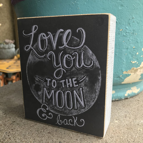LOVE YOU TO THE MOON & BACK Box Sign