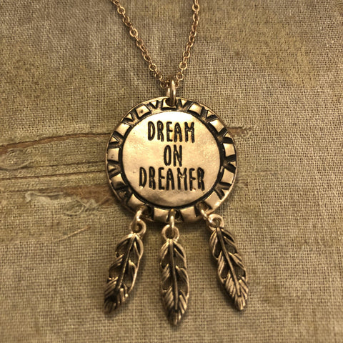 Necklace: Dream on Dreamer