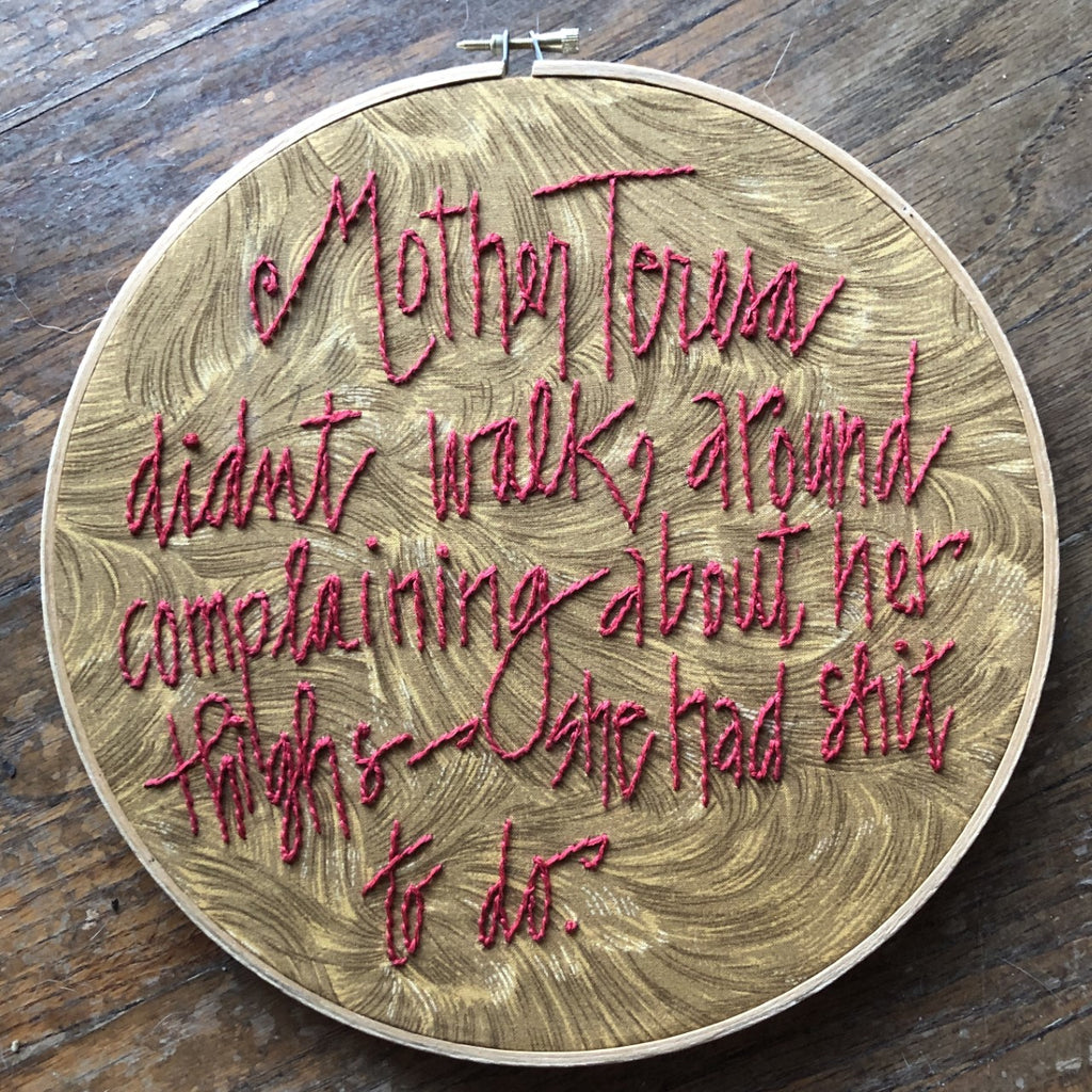 "Embroidery Quote ""Mother Teresa..."""