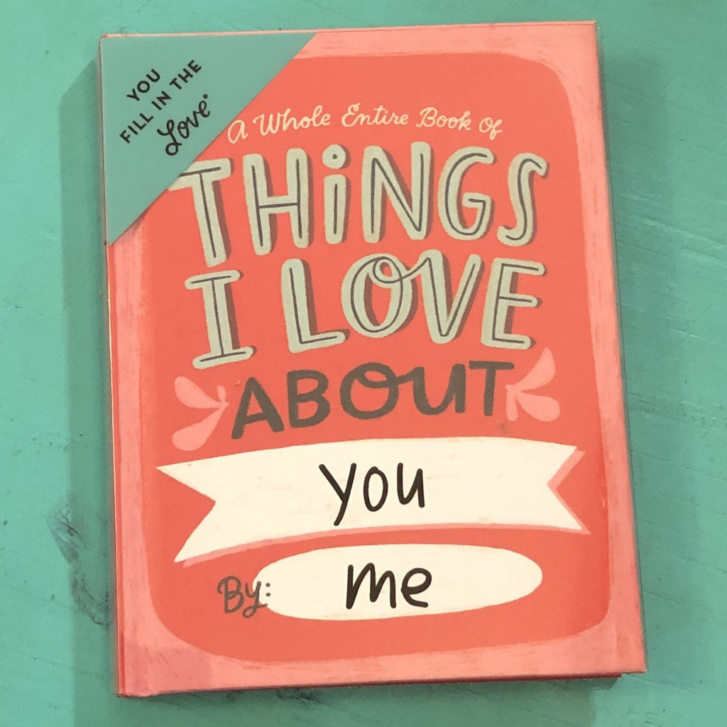 Things I Love About You Book