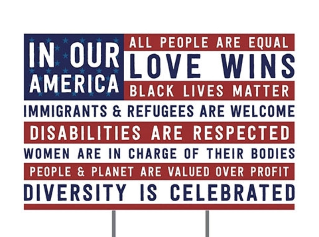 In Our America Yard Sign