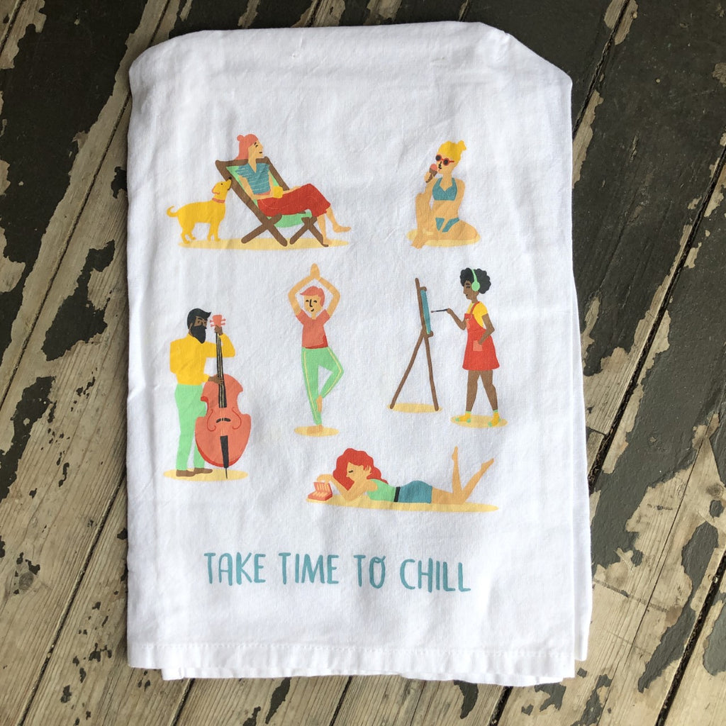 Take Time to Chill Dish Towel