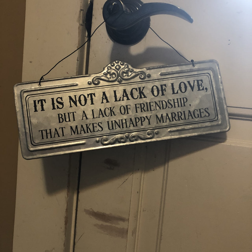 Tin Hanging Sign IT IS NOT A LACK OF LOVE