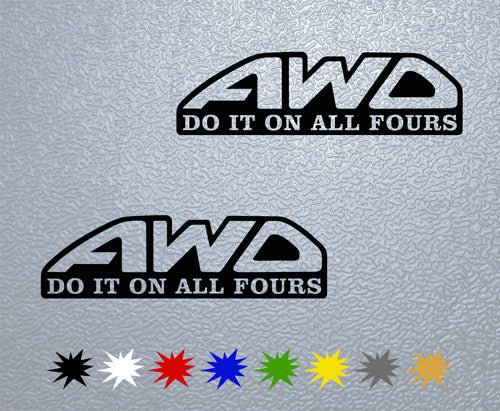 AWD- Do It On All Fours Sticker