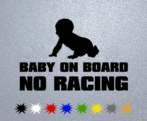 Baby on Board NO RACING Sticker