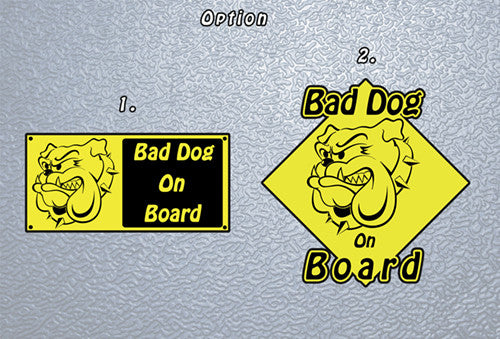 Bad Dog On Board Sticker
