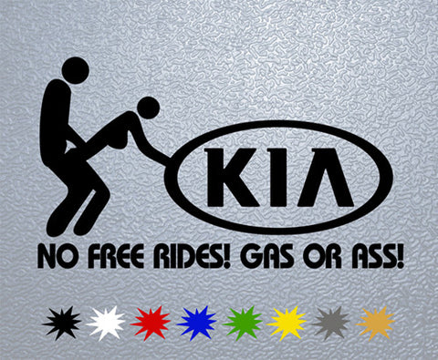 KIA Gas Or Ass Sticker (x1)
