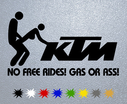 KTM Gas Or Ass Sticker (x1)