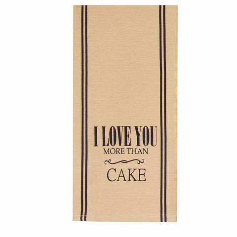 I Love You More Than Cake Towel