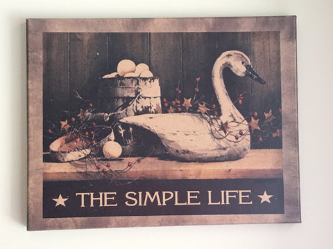 11 x 14 The Simple Life Picture