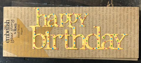 Embellish Your Story by Roeda Happy Birthday Magnet