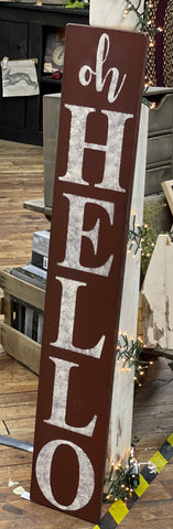 Oh Hello Wooden Burgundy Sign