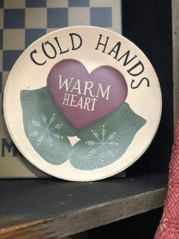 Cold Hands Warm Heart Plate