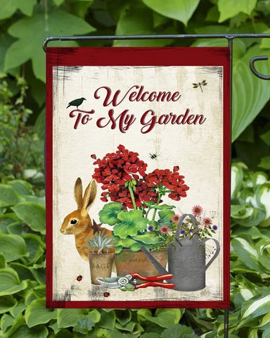 Welcome To My Garden Garden Flag