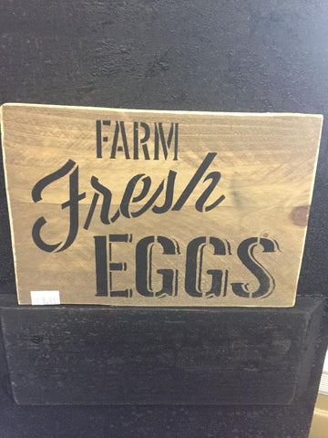 Farm Fresh Eggs Wood Sign - Black Letters