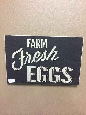 Farm Fresh Eggs Wood Sign - Black w/ Antique White Letters