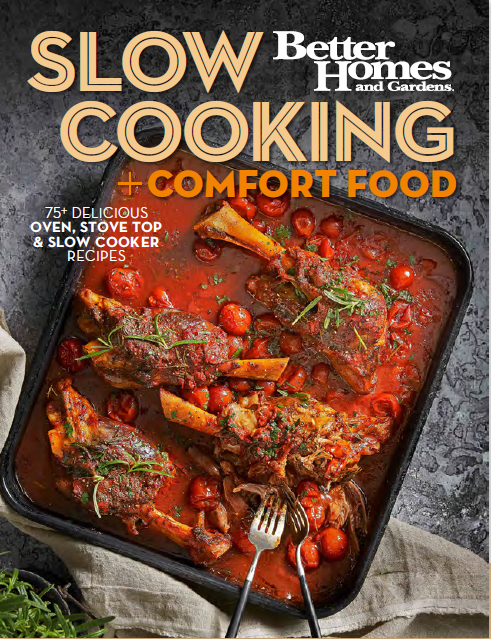 Better Homes and Gardens Slow Cooking & Comfort Food Cookbook