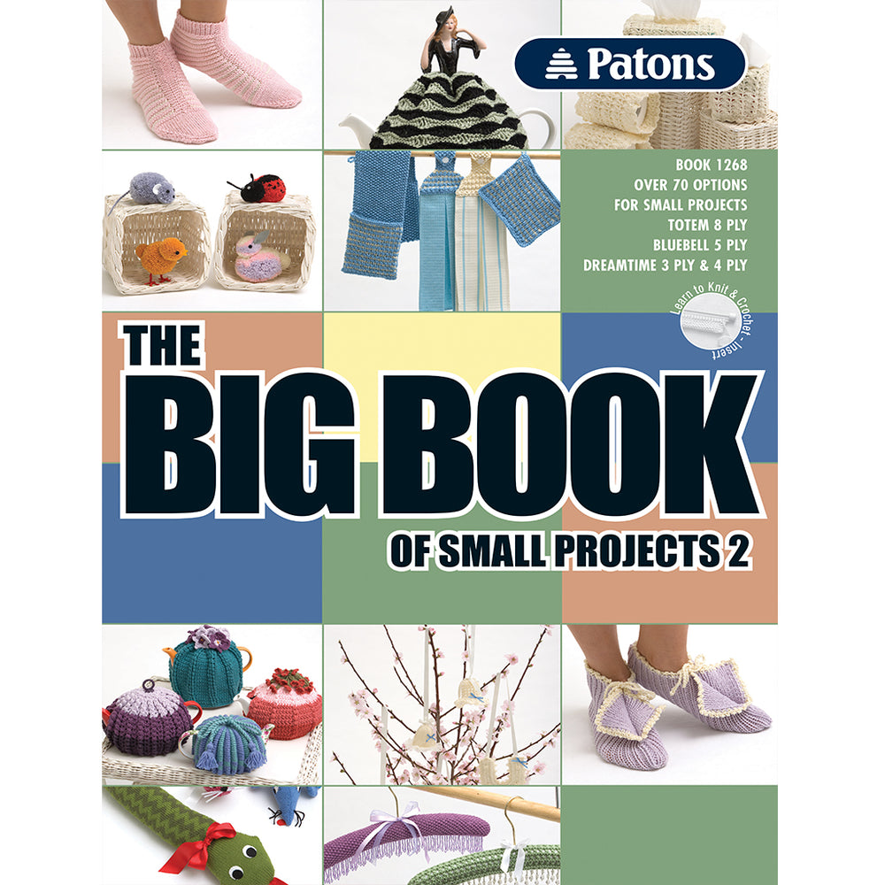 Patons Big Book of Small Projects 2