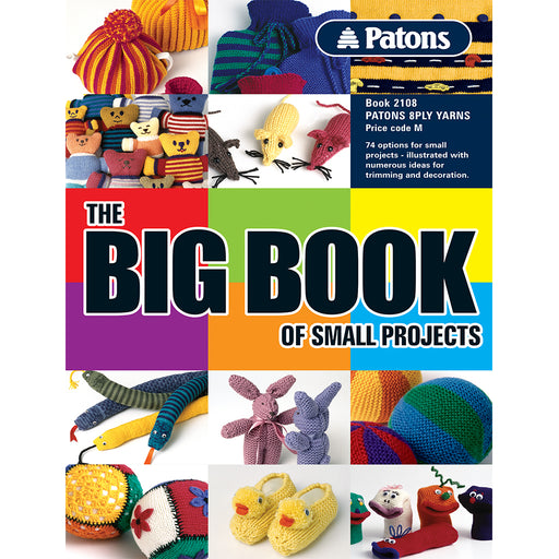 Patons Big Book of Small Projects