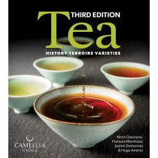 Tea: History, Terroirs, Varieties