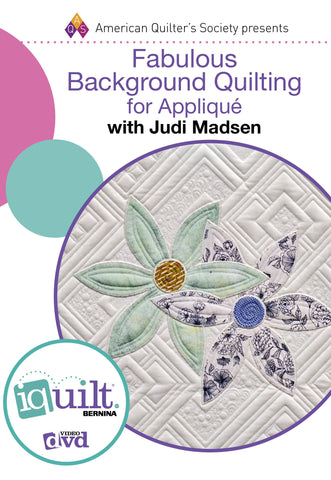 Fabulous Background Quilting for Applique DVD