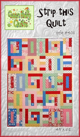 GFQ Strip This Quilt Pattern ***PDF***