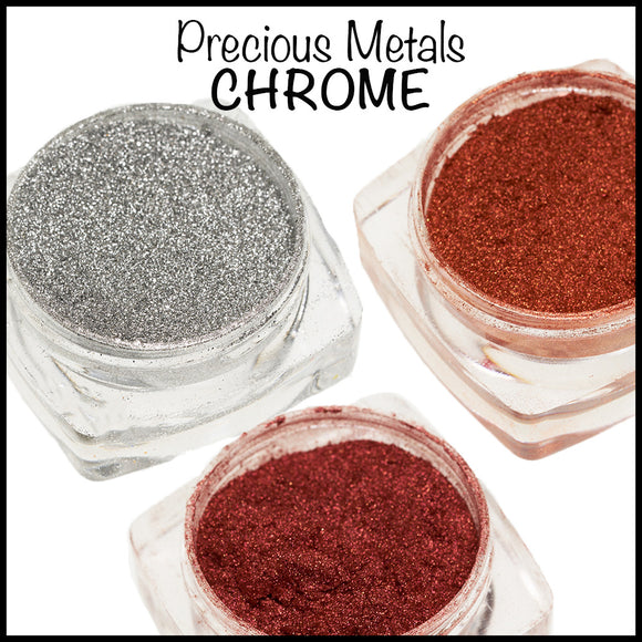 Precious Metals - Chrome