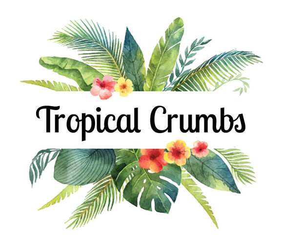 Tropical Crumbs