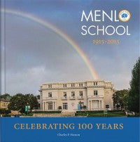 Book - Menlo School: Celebrating 100 years, 1915-2015