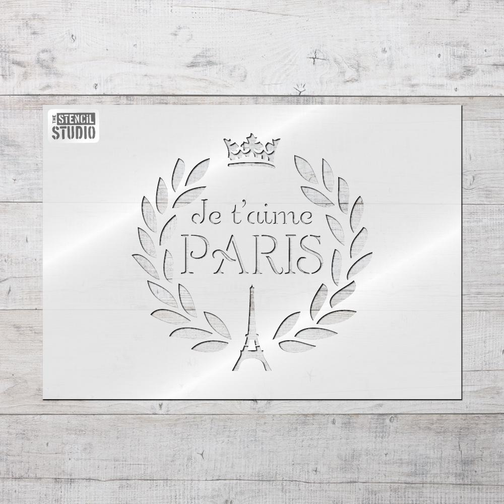 Je T'aime Paris stencil from The Stencil Studio shabby chic range