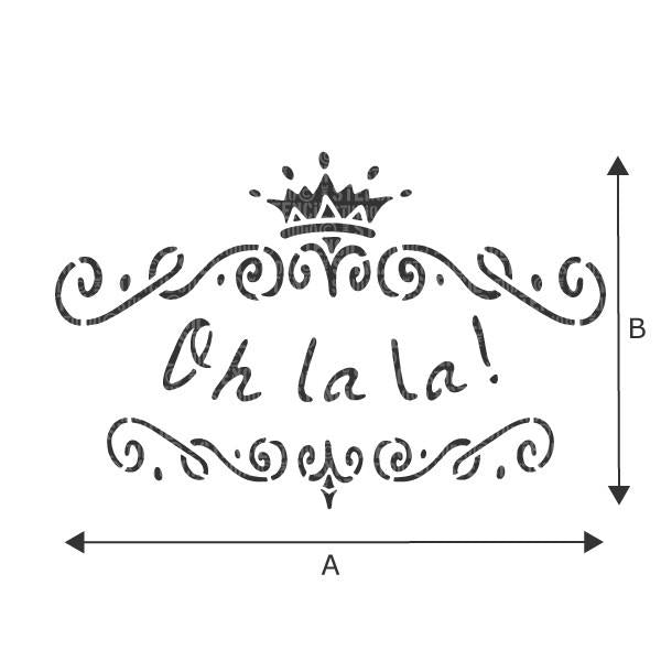 Oh La La French text stencil with scrolls and crown