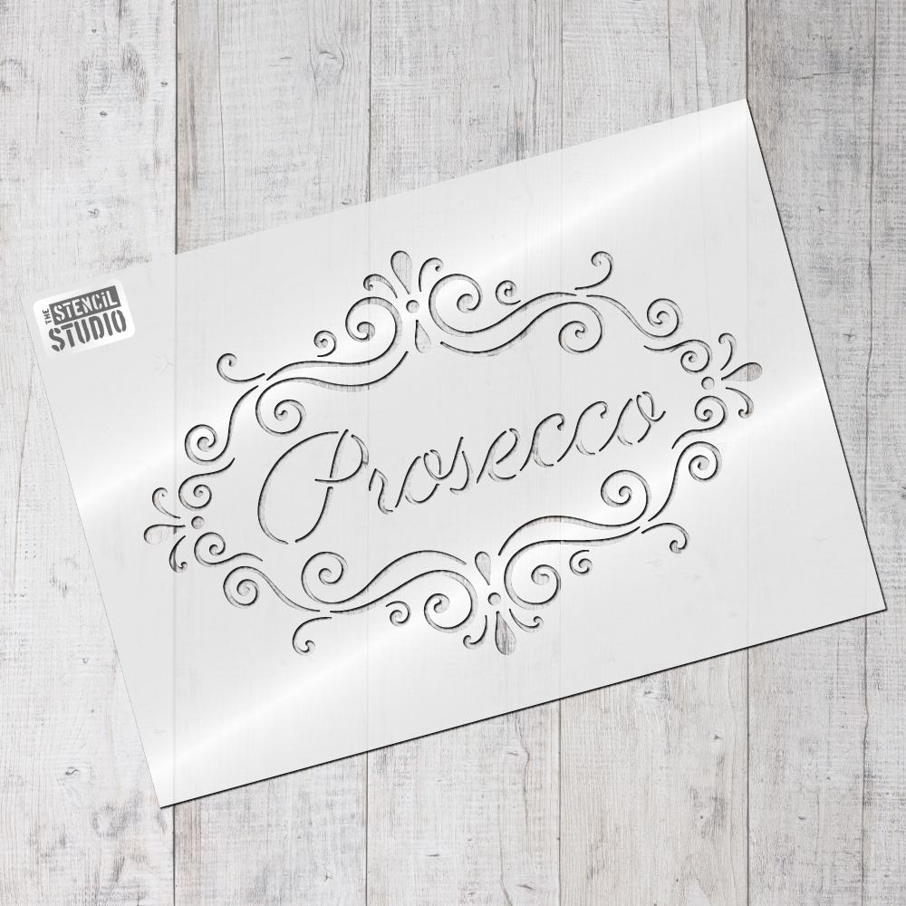 Prosecco text in a decorative frame from The Stencil Studio