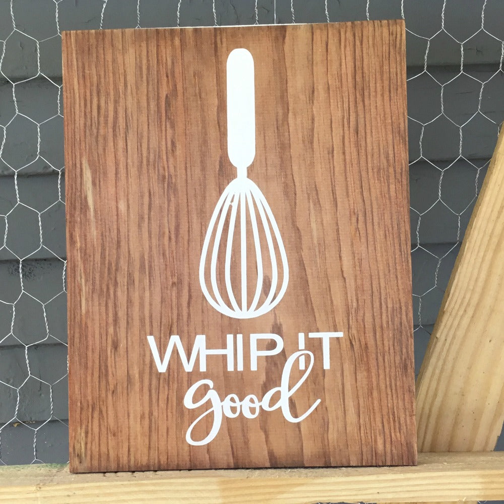 Whip it whisk funny kitchen sign