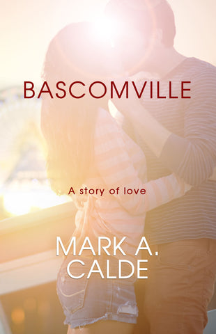 Bascomville by Mark A. Calde
