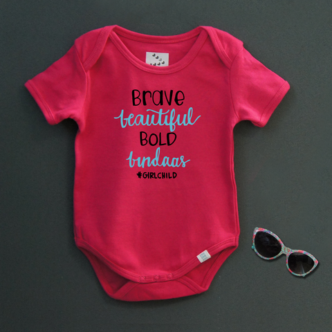 Brave Beautiful Bold Bindass (Pink)- Organic Cotton Onesie