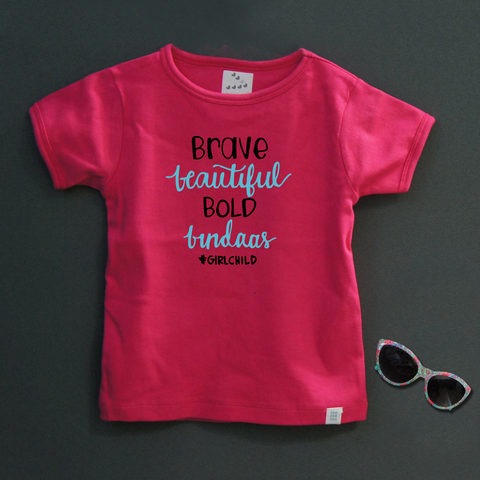 Brave Beautiful Bold Bindass (Pink)- Organic Cotton Tees for Toddlers