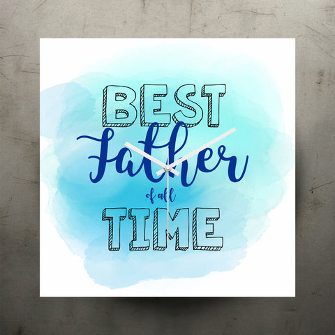 Clock - Best Father Of All Time