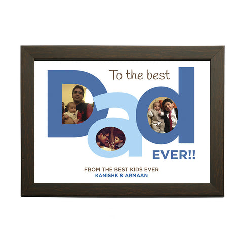 """Best Dad Ever"" Personalised Photo Frame"