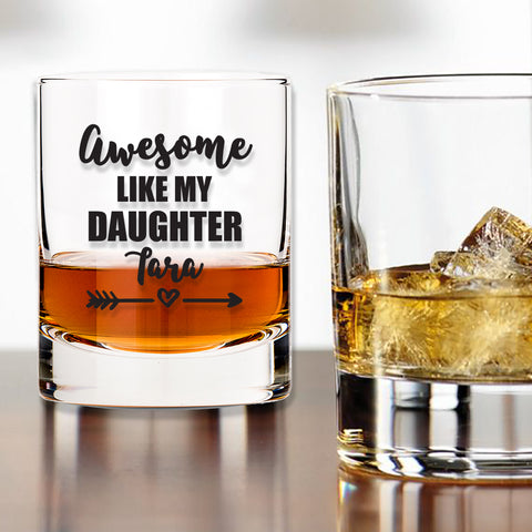 Whiskey Glass - Awesome Like My Daughter