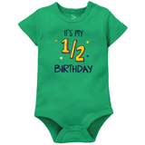 My Half Birthday  - Organic Cotton Onesie